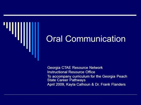 Oral Communication Georgia CTAE Resource Network