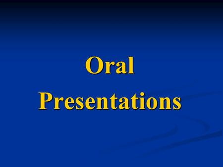 OralPresentations. This presentation will answer these five questions... What are the different types of presentations? What are the different types of.