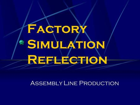 business simulation reflection The paper reports the results of an empirical study on the effects and impact of a  specific business game, which is also a team competition, treated as an.