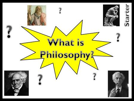 Reasoning To understand and analyse how basic philosophical arguments work. Understand basic philosophical terms. Use the terms to identify key features.