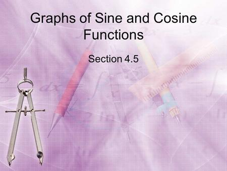 Graphs of Sine and Cosine Functions