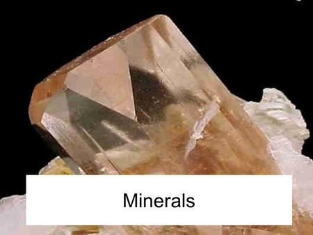 Minerals. What are minerals? A mineral is a solid, natural material made from nonliving substances in the ground. Minerals are made up of elements. An.
