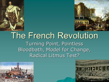 the turning point of european history enlightenment and french revolution Essay about enlightenment and the french revolution the major revolutions in european history the revolution marks a turning point in french history and in.