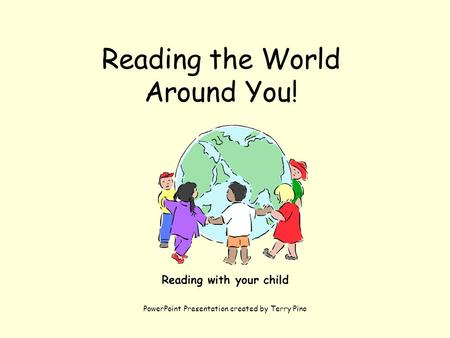Reading the World Around You!