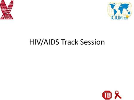 HIV/AIDS Track Session. Key Points Application of international reference price list during a national tender is a valuable tool for achieving optimal.