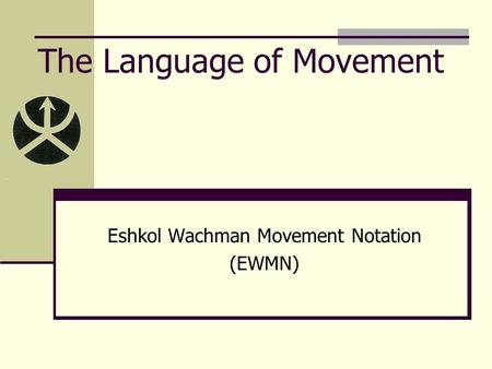 The Language of Movement
