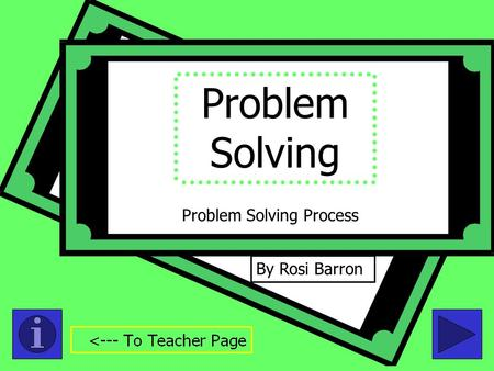 Problem Solving By Rosi Barron Problem Solving Process.