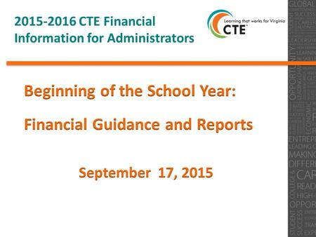 2015-2016 CTE Financial <strong>Information</strong> for Administrators 0.