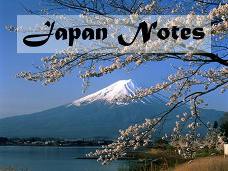 Japan Notes. How has geography influenced Japan's history? Island nation- protected from invasion. Culture very influenced by China & Korea. Adopted Chinese.
