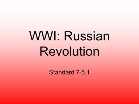 WWI: Russian Revolution