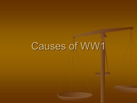Causes of WW1. The main players Kaiser Wilhelm II of Germany.