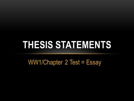 WW1/Chapter 2 Test = Essay