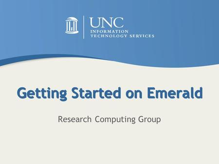 Getting Started on Emerald Research Computing Group.
