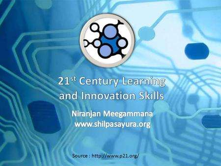 Source :  The Problem Learning and innovation skills increasingly are being recognized as the skills that separate students who are.