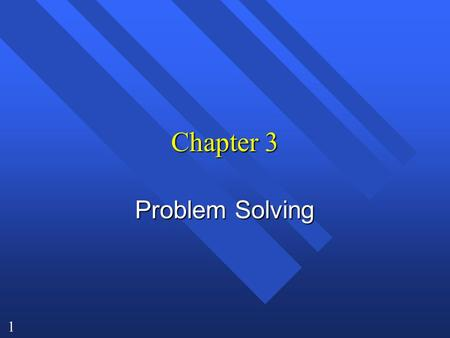 1 Chapter 3 Problem Solving. 2 Word Problems n The laboratory does not give you numbers already plugged into a formula. n You have to decide how to get.