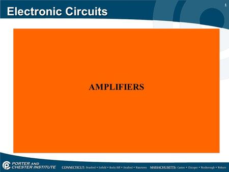 1 Electronic Circuits AMPLIFIERS. 2 Demostrate Transistor Amplification Determine Transistor Biasing. Explain Transistor Regions - Emitter, Base, Collector.
