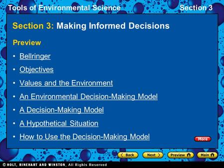 Tools of Environmental ScienceSection 3 Section 3: Making Informed Decisions Preview Bellringer Objectives Values and the Environment An Environmental.