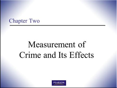 Chapter Two Measurement of Crime and Its Effects.