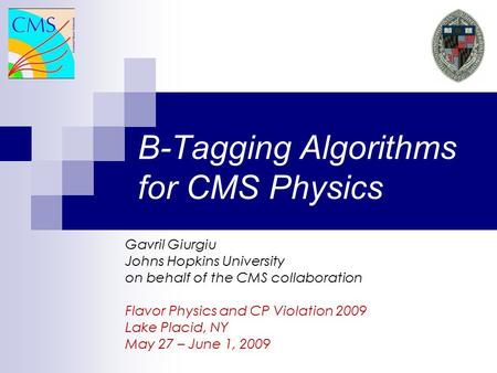 B-Tagging Algorithms for CMS Physics