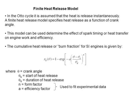Finite Heat Release Model
