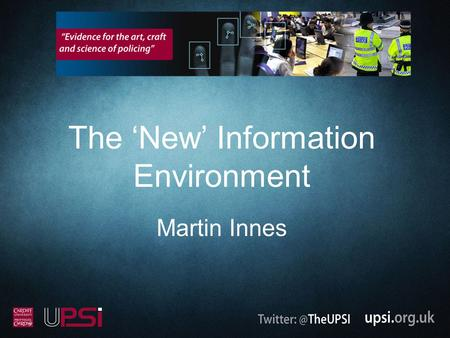 The 'New' Information Environment Martin Innes. Do Seals Eat Penguins?