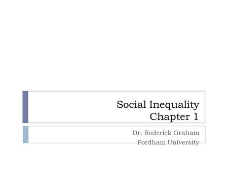 Social Inequality Chapter 1