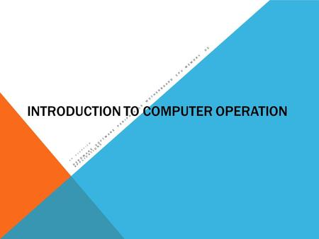 Introduction to Computer Operation