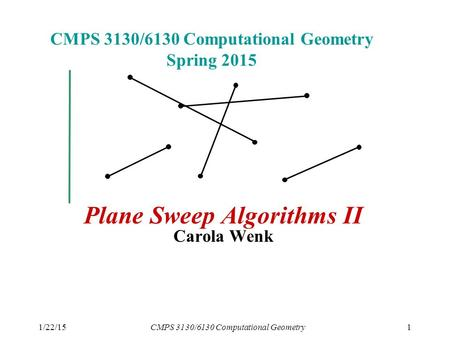 CMPS 3130/6130 Computational Geometry Spring 2015