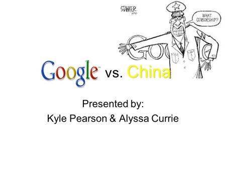 China vs. China Presented by: Kyle Pearson & Alyssa Currie.