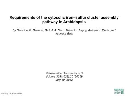 Requirements of the cytosolic iron–sulfur cluster assembly pathway in Arabidopsis by Delphine G. Bernard, Daili J. A. Netz, Thibaut J. Lagny, Antonio J.