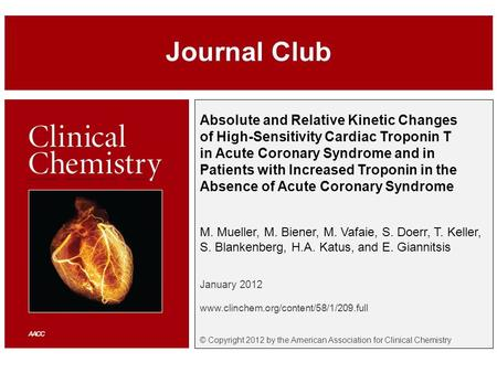 Absolute and Relative Kinetic Changes of High-Sensitivity Cardiac Troponin T in Acute Coronary Syndrome and in Patients with Increased Troponin in the.
