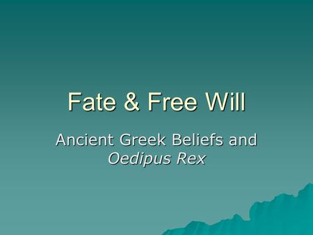 Ancient Greek Beliefs and Oedipus Rex