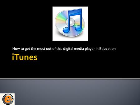 How to get the most out of this digital media player in Education.