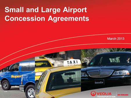 Small and Large Airport Concession Agreements March 2013.