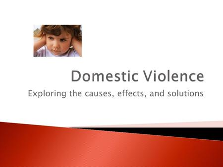 Domestic Violence in Families: Theory, Effects, and Intervention