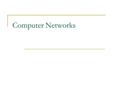 Computer Networks. Internetworking Devices Network Interface Card (NIC) Repeaters HUB Bridge Switch Router.