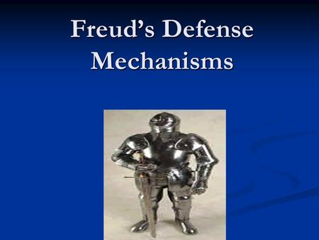 Freud's Defense Mechanisms. The Ego's job is so difficult that unconsciously all people resort to psychological defenses. Rather than face intense frustration,