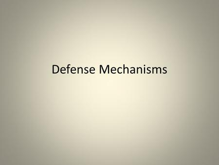 Defense Mechanisms. Rationalization Using a reasonable excuse or acceptable explanation for behavior in order to avoid the real reason Ex: A person who.