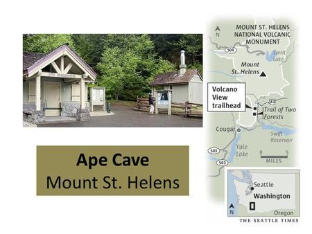 Ape Cave Mount St. Helens. Formation of Ape Cave: An eruption occurred 1900 years ago that was less explosive than more recent eruptions. Ape caves.