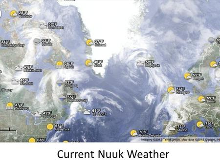 Current Nuuk Weather. Nuuk Weather Outlook – Day 1.