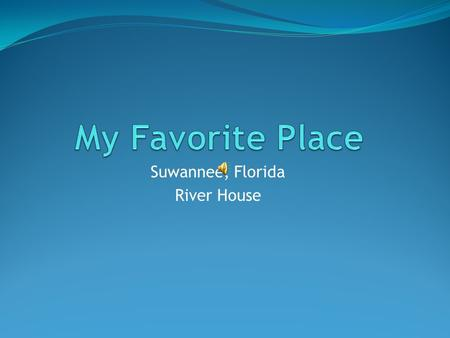 Suwannee, Florida River House. Where is Suwannee, Florida? Suwannee is a small fishing town located on the Suwannee River which opens up to the Gulf of.