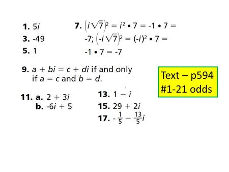 Text – p594 #1-21 odds. Chapter 9: Polynomial Functions Chapter Review Mrs. Parziale.