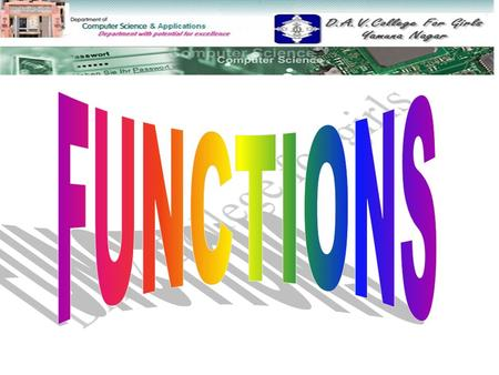 Definition of function Types of Function Built-in User Defined Catagories of Function No argument No return value Argument but No return value No argument.