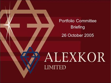 Portfolio Committee Briefing 26 October 2005. Content Company Background Overview of Operations –Financial and Production Review –Mine Production Challenges.