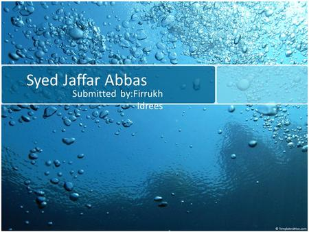 Syed Jaffar Abbas Submitted by:Firrukh Idrees. Kawaja flat Introduction Curent opération Forecasting Recommendation.