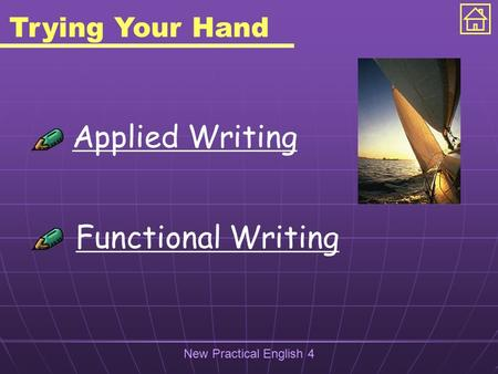New Practical English 4 Trying Your Hand Applied Writing Functional Writing.