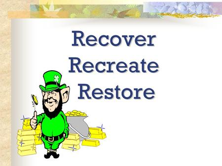 "Recover Recreate Restore Together we achieve…………… We can all help to preserve and conserve the environment ""By Practicing The 3R Concept"" Recover, Recreate."