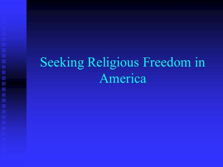 Seeking Religious Freedom in America. Unlike Jamestown 2 nd wave of colonists were not coming for gold 2 nd wave of colonists were not coming for gold.