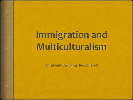 Multiculturalism  The concept that different groups get equal respect and considerations within a society.