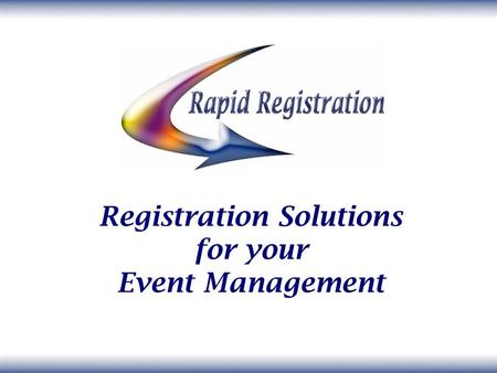 Registration Solutions for your Event Management.